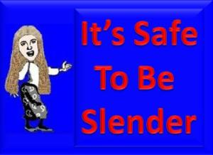 It is safe to be slender picture