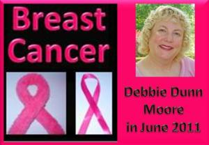 Debbie Dunn Moore in June of 2011 - Breast Cancer Survivor